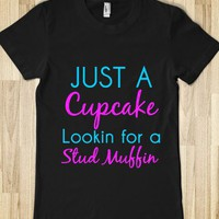 just a cupcake lookin for a stud muffin - glamfoxx.com