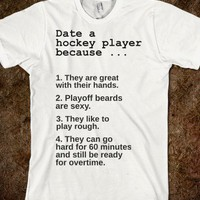 Date a hockey player.-Unisex White T-Shirt