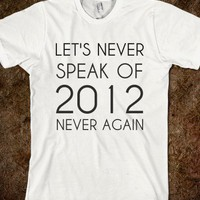 NEVER SPEAK OF 2012 - glamfoxx.com