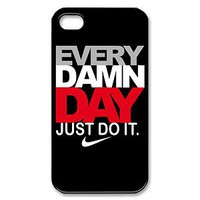 Nike iPhone Case 4/4S EVERY DAMN DAY Just Do It Nike Custom Apple Phone