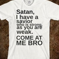 come at me satan-Unisex White T-Shirt