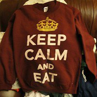 Keep Calm and EAT Burgundy Crewneck unisex size Small