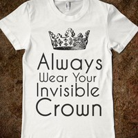 always wear your invisible crown - glamfoxx.com