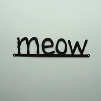 meow metal art sign by KnobCreekMetalArts on Etsy