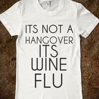 ITS NOTA HANGOVER ITS WINE FLU - Cash Cow