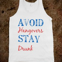 Avoid Hangovers Stay Drunk - NYX