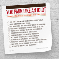 "Adult Stocking Stuffer, Funny, ""You Park Like An Idiot"" (NSN-X018)"