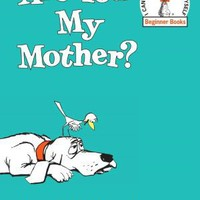 BARNES & NOBLE | Are You My Mother by P. D. Eastman, Random House Children's Books | Hardcover, NOOK Book (eBook)