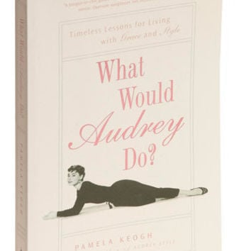 What Would Audrey Do? Book
