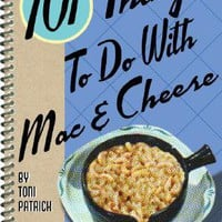 101 Things To Do With Mac &amp; Cheese - The Afternoon
