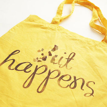 Shit Happens Funny Screen Printed Tote mature by dirTapparel