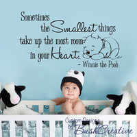 Pooh Wall Decal - Nursery Baby Smallest things Small 003-22""