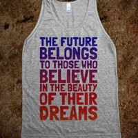 Believe in the Beauty of Your Dreams (tank)