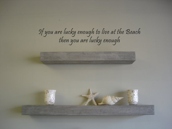 Beach house living  Lucky enough Vinyl Wall by TheStickyBoutique
