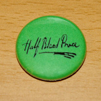 HALF BLOOD PRINCE 1 inch pinback button badge flair by skycouture