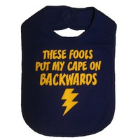 These Fools Put My Cape On Backwards Infant Toddler Superhero Bib Funny Baby Shower Gift - Royal Bl