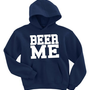 Beer Me Hooded Sweatshirt Men's Sizing