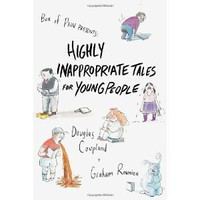Highly Inappropriate Tales for Young People [Hardcover]