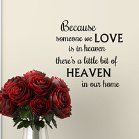 Because someone we Love is in Heaven Wall Decal by HouseHoldWords