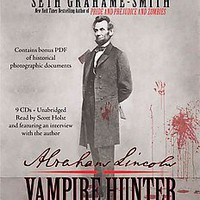SETH GRAHAME-SMITH ABRAHAM LINCOLN VAMPIRE AUDIOBOOK on eBay!
