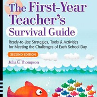 The First-Year Teacher's Survival Guide: Ready-To-Use Strategies, Tools & Activities for Meeting the Challenges of Each School Day (Jossey-Bass Survival Guides) Paperback – June 29, 2007