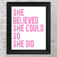 She Believed She Could So She Did Encouraging Quote Art Print Poster 8x10 Saying Simple Words Grunge Typography Nursery Buy 2 Get 1 Free