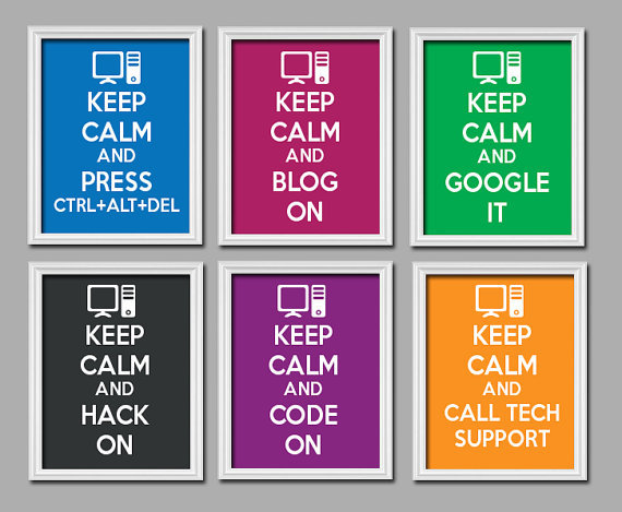 CHOOSE ONE 1 Keep Calm And Press Ctrl Alt From