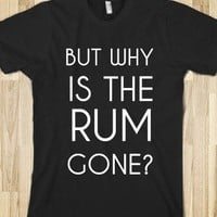 WHY IS THE RUM GONE? - glamfoxx.com