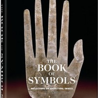 The Book Of Symbols: Reflections On Archetypal Images (The Archive for Research in Archetypal Symbo
