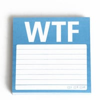 WTF Sticky Notes - $4.00 : ThreadSence.com, Your Spot For Indie Clothing  Indie Urban Culture