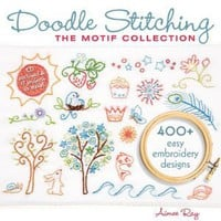 Doodle Stitching: The Motif Collection: 400+ Easy Embroidery Designs [Paperback]