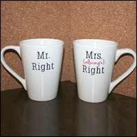 Mr. and Mrs. Right Coffee Mugs (Set of 2)