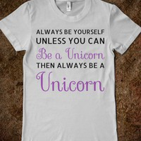 Always Be A Unicorn - Text First