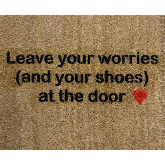 under 50 mantra Leave your worries and your by damngooddoormats