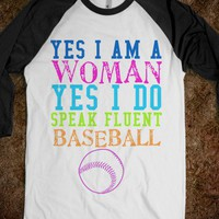 YES I AM WOMAN, YES I DO SPEAK FLUENT BASEBALL - rockgoddesstees