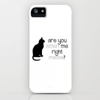 RIGHT MEOW iPhone Case by Danielle Marie | Society6