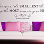 Wall Vinyl Quote - &quot;Sometimes the smallest things...&quot;  (36&quot;x 9&quot;)