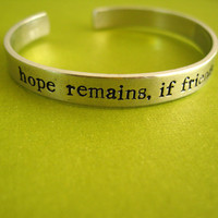 Lord of the Rings Hope Remains Cuff Bracelet - Hand Stamped Aluminum