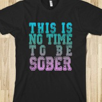 No Time To Be Sober - Country Girl
