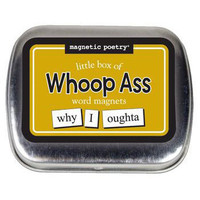 Shop at Moxie for Gifts with Personality: Little Box Of Whoop Ass Word Magnets