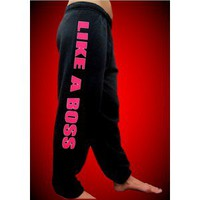Like A Boss Sweatpants