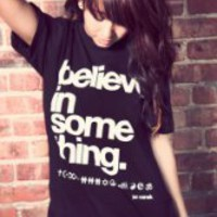 BELIEVE IN SOMETHING T-Shirt