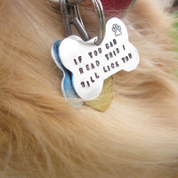Funny Aluminum Hand Stamped Dog Bone Tag If by LaurenElaineDesigns
