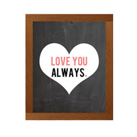 Valentines Day Print -  8x10 Print - Love Quote