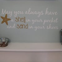 Beach Saying Wall Decal May you always by LeenTheGraphicsQueen