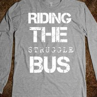 Riding the Struggle Bus - Southern State of Mind