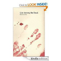 Life Among the Dead [Kindle Edition]