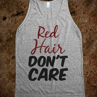 Red Hair Don't Care - ZimmaCass