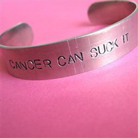 Cancer Can Suck It Cuff - Spiffing Jewelry