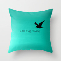 Lets Fly Away - Aqua Throw Pillow by Veronica Ventress | Society6